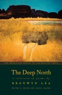 The Deep North-A Selection of Poems-with a notes by Paul Kane-by Bronwyn Lea