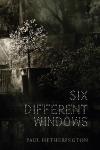 Six Different Windows by Paul Hetherington